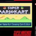 Super Mario Kart Devanny Dark Edition