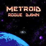 Metroid Rogue Dawn